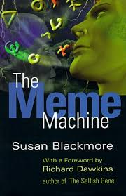 The Meme Machine Susan Blackmore - the meme machine by susan blackmore