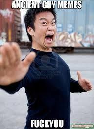 Fuckyou Meme - ancient guy memes fuckyou meme angry asian 55849 memeshappen