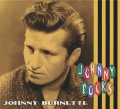 johnny burnette cd johnny burnette johnny rocks family