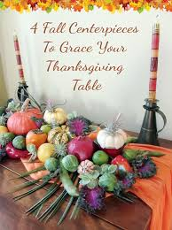 Fall Centerpieces 4 Fall Centerpiece Ideas U0026 Inspirations To Grace Your Thanksgiving