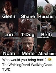 T Dogg Walking Dead Meme - glenn shane hershel lori t dog beth hdthewalkingdead noah merle