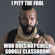 Classroom Memes - mr t pity the fool latest memes imgflip