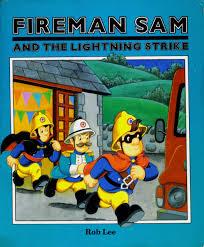 fireman sam lightning strike fireman sam books ted