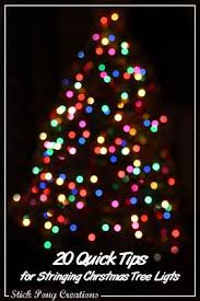 restring christmas tree lights 20 quick tips for stringing christmas tree lights diy how to