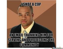 Successful Black Man Memes - successful black man by dullersmile1107 meme center