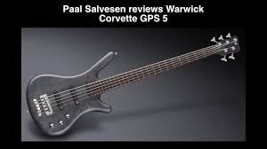 warwick corvette bass review bass weekly warwick corvette gps 5