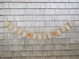 happy fall y u0027all burlap banner happy fall yall bunting