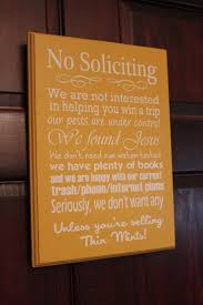 Funny Door Stops by Best 25 No Solicitation Signs Ideas On Pinterest No Solicitors