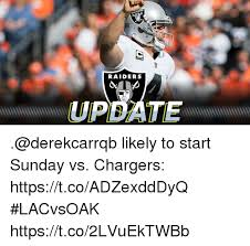 Raiders Chargers Meme - raiders updaten likely to start sunday vs chargers