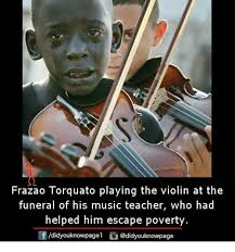 Violin Meme - frazao torquato playing the violin at the funeral of his music