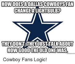 Cowboy Fan Memes - 25 best memes about go cowboys go cowboys memes