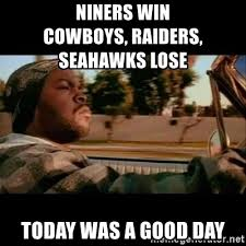 Seahawks Lose Meme - niners win cowboys raiders seahawks lose today was a good day