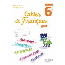 Cahier de français 6e Cycle 3  Scolaire et Parascolaire  Art