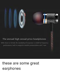 Meme Pronunciation Audio - the annual high sexual price headphones with close to 120 db the