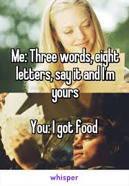 Meme Words - i got food three words eight letters know your meme