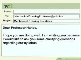 how to email a professor with sample emails wikihow