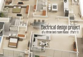 electrical design project of a three bed room house part 1