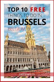 Brussels Map Of Europe by 10 Free Things To Do In Brussels