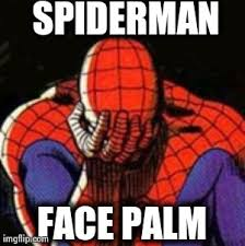 Sad Spider Meme - sad spiderman meme imgflip