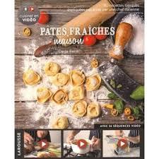comment cuisiner les pates fraiches pâtes tous les livres entrée plat dessert livre bd fnac