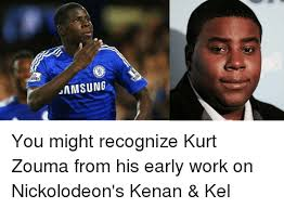 Kenan And Kel Memes - samsung you might recognize kurt zouma from his early work on
