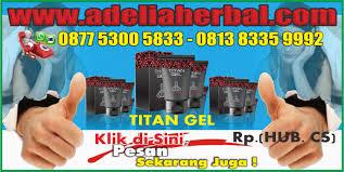 cara pakai titan gel yang benar aturan pakai gel titan adelia