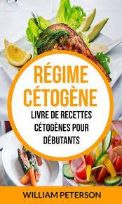 livre de cuisine pour d utant livre numérique régime cétogène livre de recettes cétogènes pour