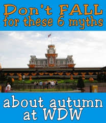 six myths about touring walt disney world in the fall