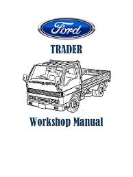 ford trader workshop manual electrical connector manual
