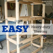 Diy Shelves Garage by Easy Heavy Duty Shelving Plus Giveaway Pneumatic Addict