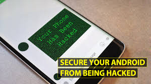 secure android how to secure your android device from being hacked