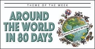 theme of the week around the world in 80 days summer c