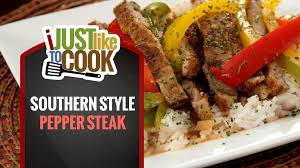 southern style pepper steak recipe youtube