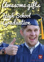 cool high school graduation gifts 14 high school graduation gift ideas for boys high school