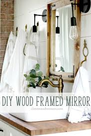 Wood Framed Mirrors For Bathroom by Best 20 Frame Bathroom Mirrors Ideas On Pinterest Framed