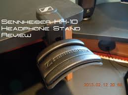 Home Decor Liquidators Locations by Sennheiser Hh 10 Headphone Stand Review Youtube