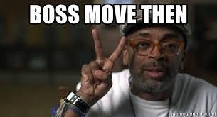 Peace Sign Meme - boss move then spike lee peace sign meme generator