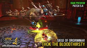 Patch 5 4 Siege Thok The Bloodthirsty Preview Siege Of Orgrimmar Ptr 5 4