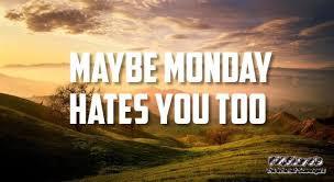 Monday Meme - hilarious monday meme zone new week funnies pmslweb