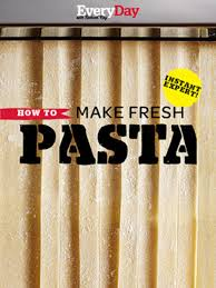 instant expert how to make fresh pasta rachael ray every day