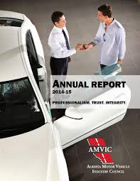 Motor Vehicle Bill Of Sale Alberta by Amvic U0027s 2014 15 Annual Report By Amvic Issuu