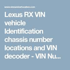 lexus vin lexus rx vin vehicle identification chassis number locations and