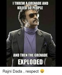 Dada Meme - i threw agrenade and killed 50 people and then the grenade