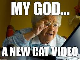 How To Meme A Video - grandma finds the internet meme imgflip