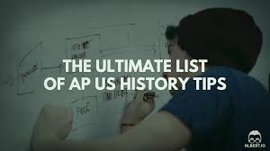 the ultimate list of ap us history tips albert io