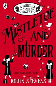mistletoe and murder a murder most unladylike mystery amazon co