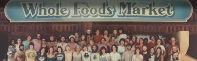 whole foods market history whole foods market