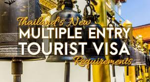 thailand u0027s multiple entry tourist visa requirements tieland to
