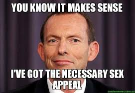 Sex Appeal Meme - you know it makes sense i ve got the necessary sex appeal tony