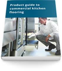 Commercial Kitchen Flooring A Brief Guide To Commercial Kitchen Flooring Spectra Contract